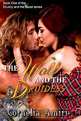 The Wolf and the Druidess (Druidry and the Beast Book 1)
