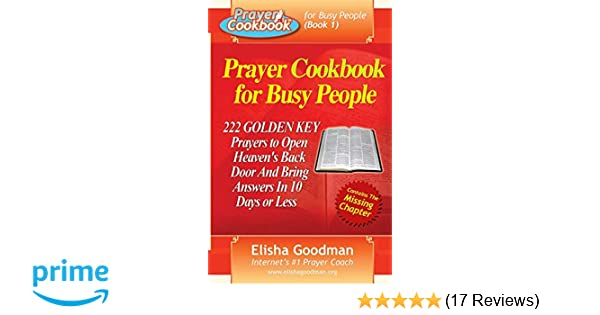 Prayer Cookbook for Busy People (Book 1): 222 Golden Key