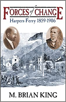 Book Forces of Change: Harpers Ferry 1859-1906