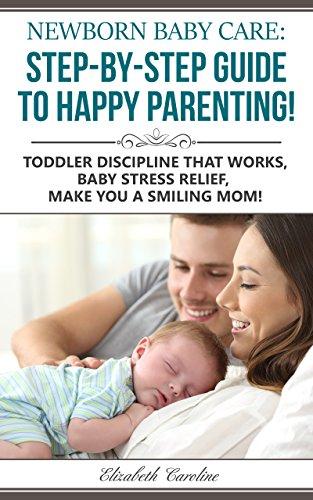 amazon com newborn baby care the step by step guide to happy rh amazon com New Born Baby Cartoon New Born Baby Boy
