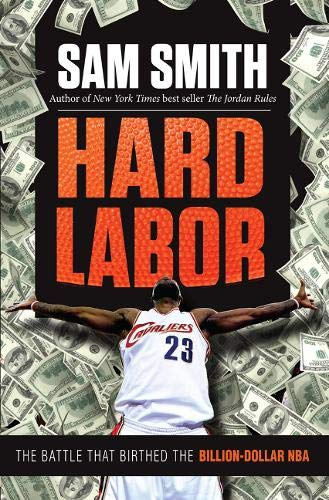 (Hard Labor: The Battle That Birthed the Billion-Dollar NBA)
