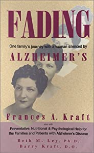 Fading One Familys Journey With A Women Silenced By Alzheimers