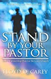 Stand by Your Pastor, Floyd Carey, 0871481367