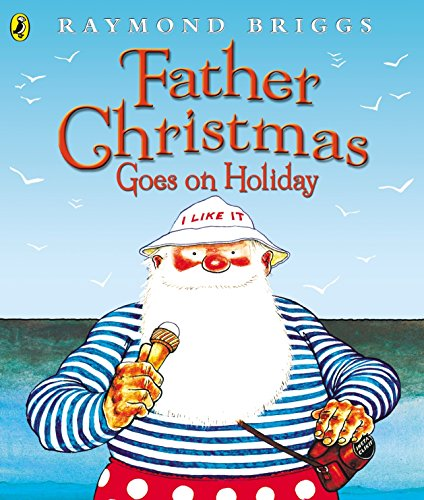Father Christmas Goes on Holiday (Picture Puffins) (And Cartoons Father Christmas Comics)