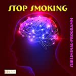 Stop smoking: Subliminal-program | Michael Bauer