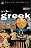Teach Yourself Ancient Greek, Gavin G. Betts and Alan Henry, 0658021397