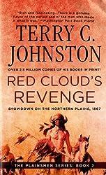 Red Cloud's Revenge: Showdown On The Northern Plains, 1867 (The Plainsmen Series)