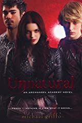 Unnatural (Archangel Academy) by Michael Griffo (2011-03-01) Paperback