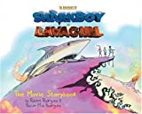 The Adventures of SharkBoy and LavaGirl: Movie Storybook