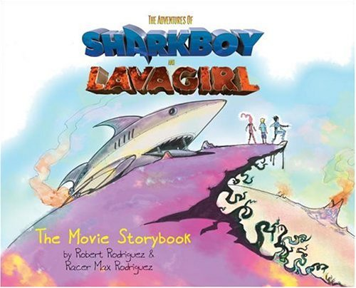 The Adventures of SharkBoy and LavaGirl: Movie Storybook -