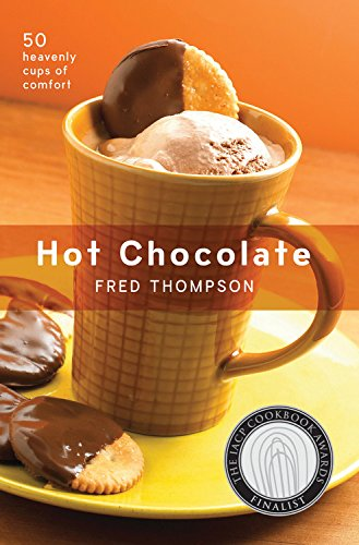Chocolate Hot Series (Hot Chocolate: 50 Heavenly Cups of Comfort (50 Series))