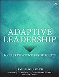 Adaptive Leadership: Accelerating Enterprise Agility