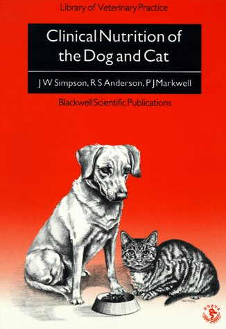 Clinical Nutrition of the Dog and Cat (Library of Veterinary Practice)