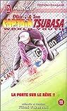 Captain Tsubasa World Youth, tome 11 : La porte sur le rêve !! par Takahashi