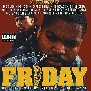 Friday: Original Motion Picture Soundtrack by Priority