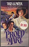 Proud Mary, Iris Gower, 1555471781