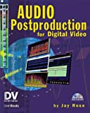 Audio Post Production for Digital Video, Jay Rose, 1578201160