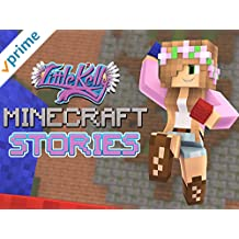 Clip: Little Kelly Minecraft Stories