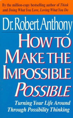 How to Make the Impossible Possible