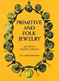 Primitive and Folk Jewelry, , 0486227472