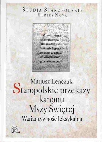 Staropolskie przekazy kanonu Mszy Swietej Staropolskie przekazy kanonu Mszy Swietej
