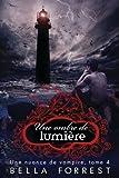 une nuance de vampire 4 une ombre de lumi?re volume 4 french edition