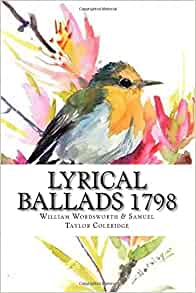 Lyrical Ballads 1798: William Wordsworth, Samuel Taylor ...
