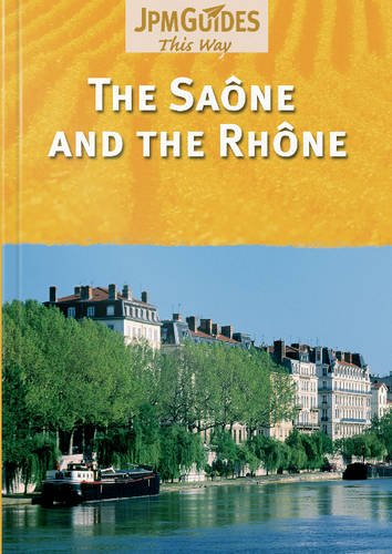 The Saone and the Rhone