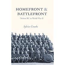 Homefront & Battlefront: Nelson, BC in World War II