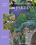 img - for Le nouvel esprit des jardins : un art, un savoir faire en Provence book / textbook / text book