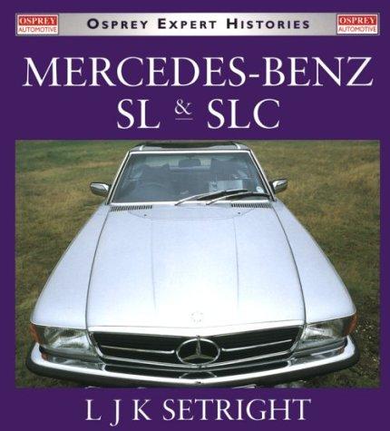 Mercedes-Benz Sl & Slc (Osprey Expert Histories)