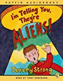 img - for I'm Telling You They're Aliens: Unabridged (Puffin Audiobooks) book / textbook / text book
