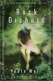 The Rock Orchard: A Novel