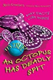 An Octopus Has Deadly Spit, Nicki Greenburg, 1554510783