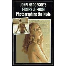 John Hedgecoe's Figure & Form