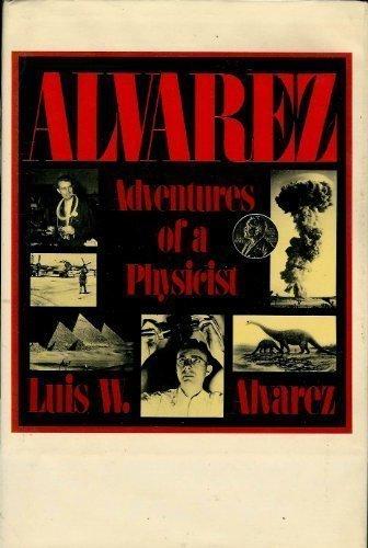 Alvarez (Alfred P. Sloan Foundation Series)