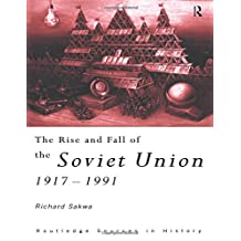 The Rise and Fall of the Soviet Union 1917-1991: 4