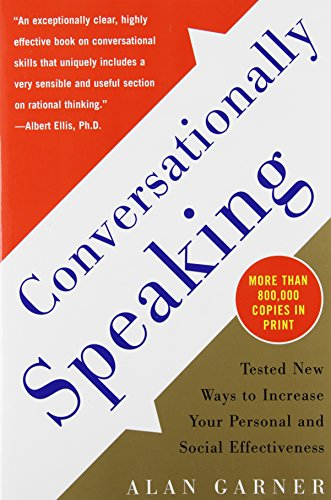 Pdf Self-Help Conversationally Speaking: Tested New Ways to Increase Your Personal and Social Effectiveness