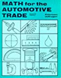 Math for the Automotive Trade, John C. Peterson, 0827335547