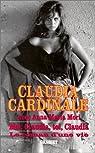 Moi, Claudia, toi, Claudia par Cardinale