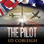 The Pilot: Fighter Planes and Paris   Ed Cobleigh