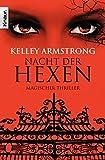 Nacht der Hexen: Women of the Otherworld 3 (Die Otherworld-Reihe, Band 3)