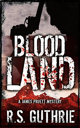 Don't miss out on the Award-Winning series! Blood Land: A Hard Boiled Murder Mystery (A James Pruett Mystery Book 1) by R.S. Guthrie