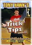 Tony Hawk's Trick Tips, Vol. 3: Secrets of Skateboarding by Redline Ent