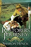 The Restorer's Journey (The Sword of Lyric Series #3)