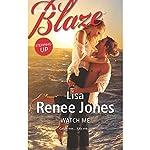 Watch Me | Lisa Renee Jones