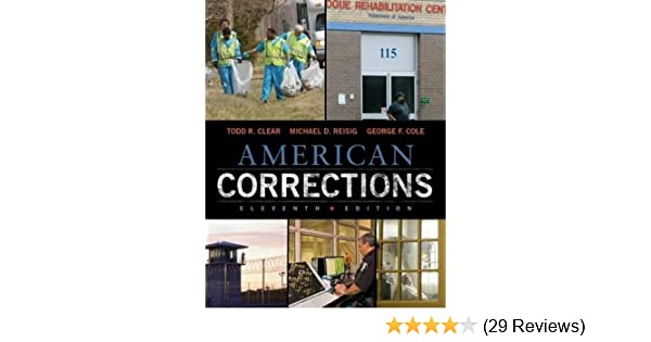 American corrections todd r clear michael d reisig george f american corrections todd r clear michael d reisig george f cole 9781305093300 amazon books fandeluxe Image collections