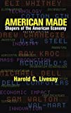 img - for American Made: Shapers of the American Economy (2nd Edition) book / textbook / text book