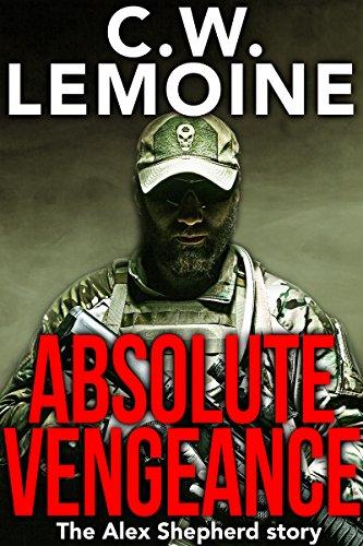 Absolute Vengeance: The Alex Shepherd Story