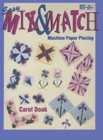 Easy Mix & Match Machine Paper Piecing